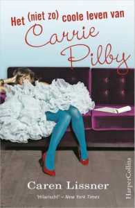 het-niet-zo-coole-leven-van-carrie-pilby